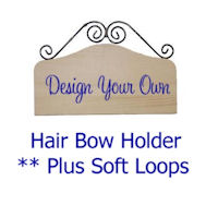 DESIGN YOUR OWN - Hair Bow Holder with Headband Soft Loops