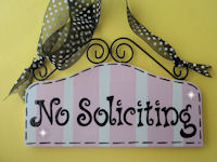 "Boutique Sign - ""No Soliciting"" - U SELECT COLORS"