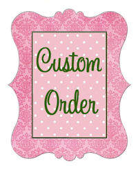 Custom Order for Jenn K.